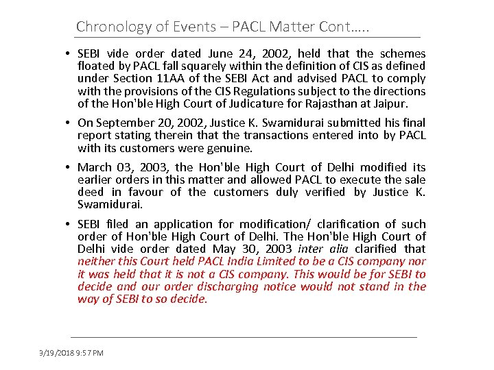 Chronology of Events – PACL Matter Cont…. . • SEBI vide order dated June