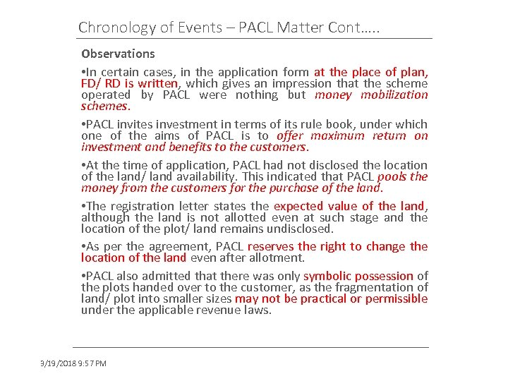 Chronology of Events – PACL Matter Cont…. . Observations • In certain cases, in