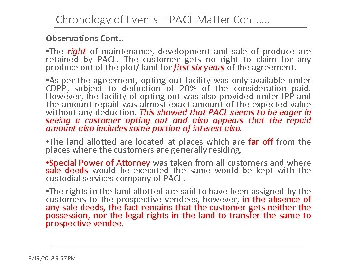 Chronology of Events – PACL Matter Cont…. . Observations Cont. . • The right