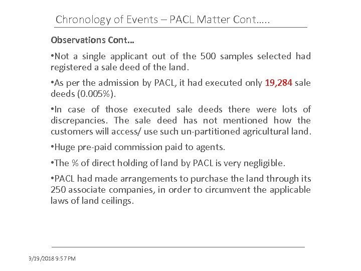 Chronology of Events – PACL Matter Cont…. . Observations Cont… • Not a single