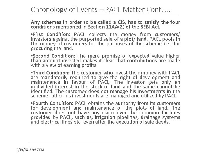 Chronology of Events – PACL Matter Cont…. . Any schemes in order to be