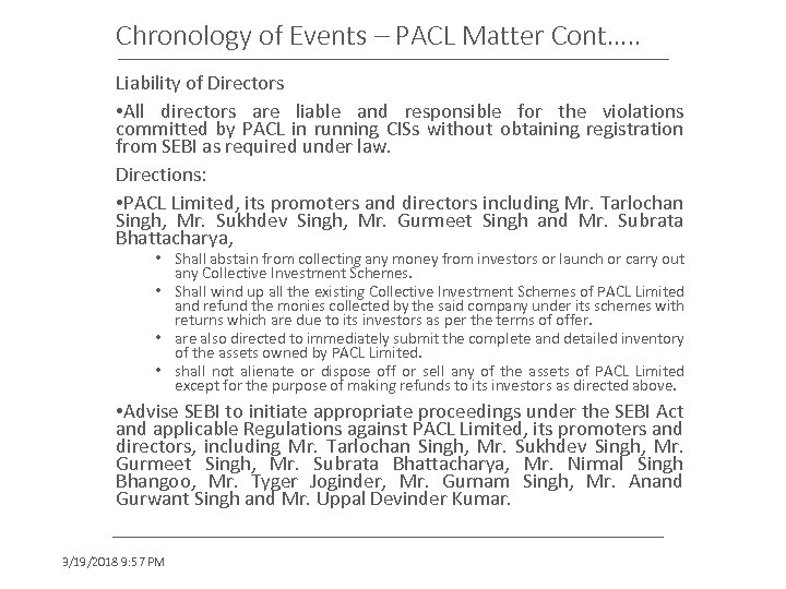 Chronology of Events – PACL Matter Cont…. . Liability of Directors • All directors