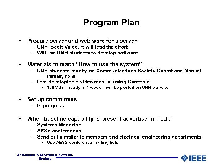 Program Plan • Procure server and web ware for a server – UNH Scott