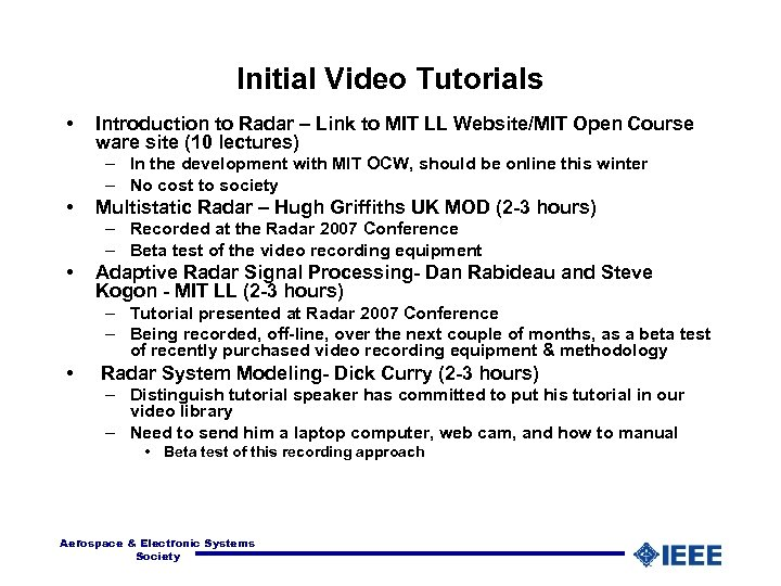Initial Video Tutorials • Introduction to Radar – Link to MIT LL Website/MIT Open