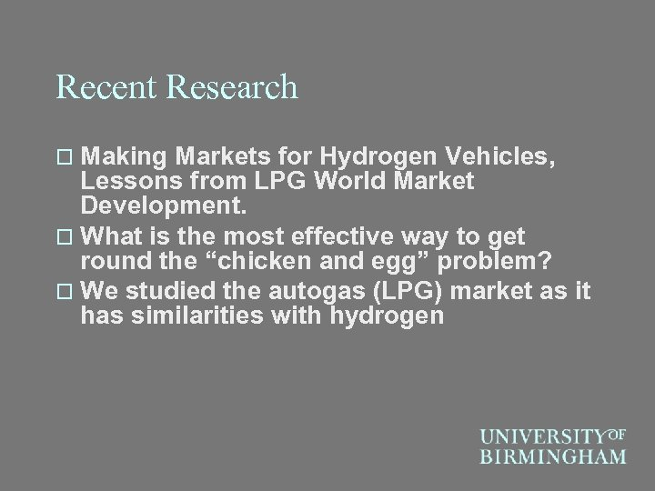 Recent Research o Making Markets for Hydrogen Vehicles, Lessons from LPG World Market Development.