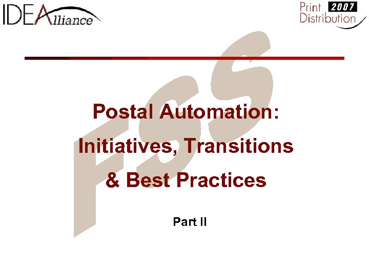 Postal Automation: Initiatives, Transitions & Best Practices Part II