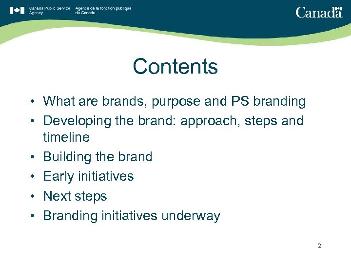 Contents • What are brands, purpose and PS branding • Developing the brand: approach,