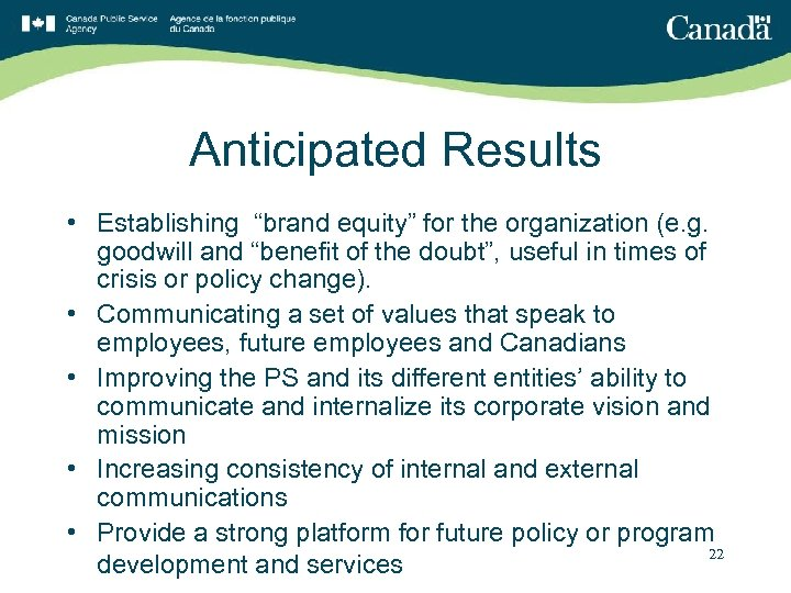 """Anticipated Results • Establishing """"brand equity"""" for the organization (e. g. goodwill and """"benefit"""