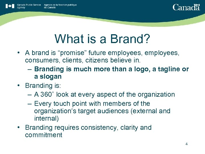 """What is a Brand? • A brand is """"promise"""" future employees, consumers, clients, citizens"""