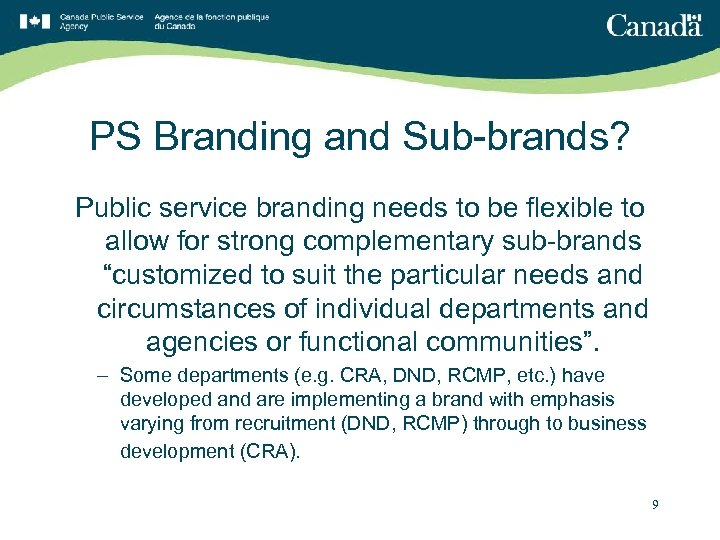 PS Branding and Sub-brands? Public service branding needs to be flexible to allow for