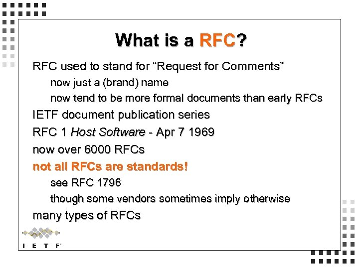 """What is a RFC? RFC used to stand for """"Request for Comments"""" now just"""