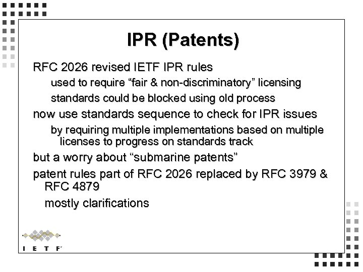 """IPR (Patents) RFC 2026 revised IETF IPR rules used to require """"fair & non-discriminatory"""""""