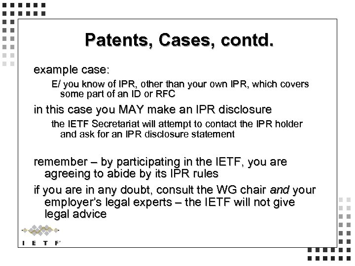 Patents, Cases, contd. example case: E/ you know of IPR, other than your own