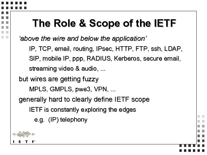 The Role & Scope of the IETF 'above the wire and below the application'