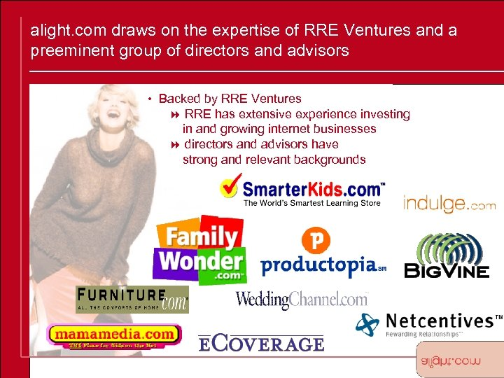 alight. com draws on the expertise of RRE Ventures and a preeminent group of