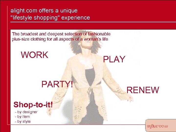 alight. com offers a unique