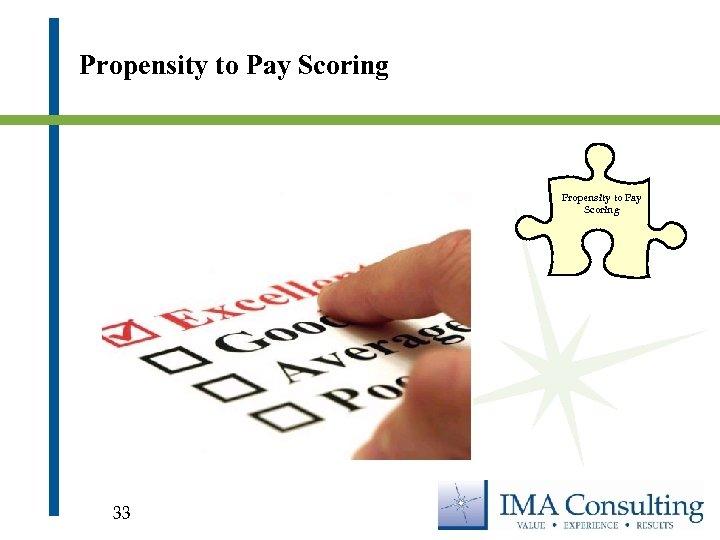 Propensity to Pay Scoring 33
