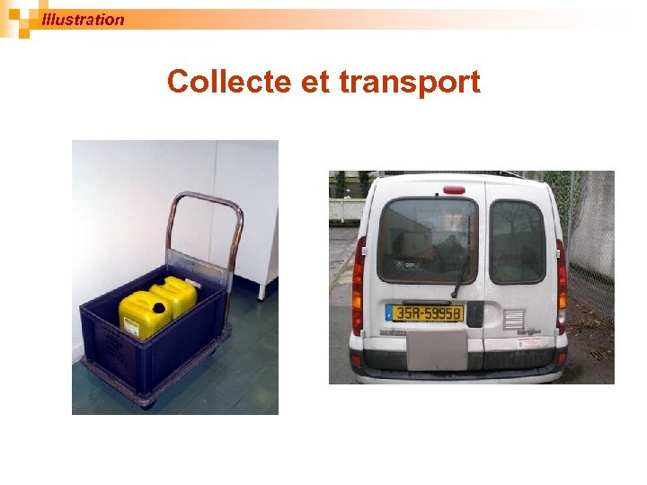 Illustration Collecte et transport