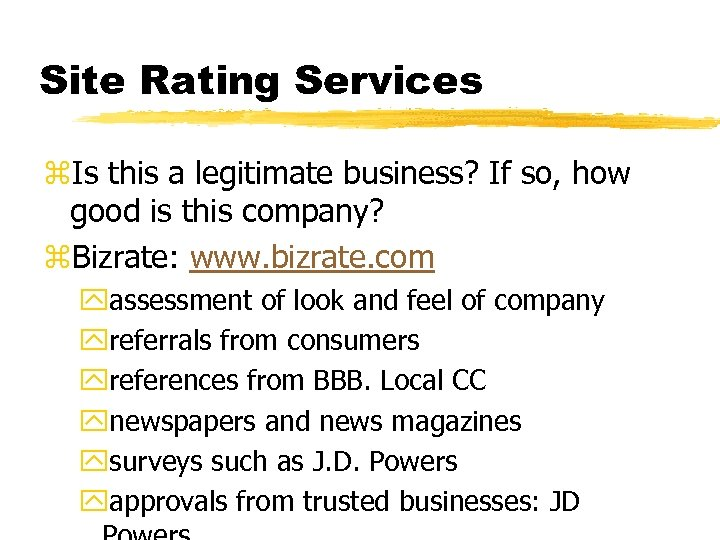 Site Rating Services z. Is this a legitimate business? If so, how good is