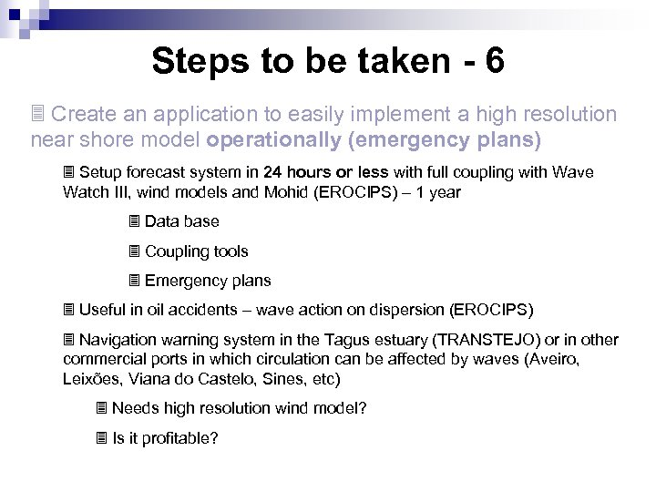 Steps to be taken - 6 3 Create an application to easily implement a