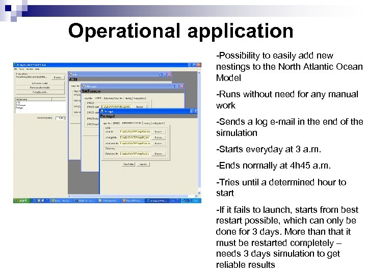 Operational application -Possibility to easily add new nestings to the North Atlantic Ocean Model