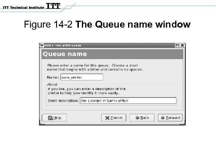 Figure 14 -2 The Queue name window