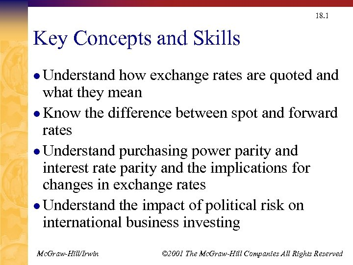18. 1 Key Concepts and Skills l Understand how exchange rates are quoted and