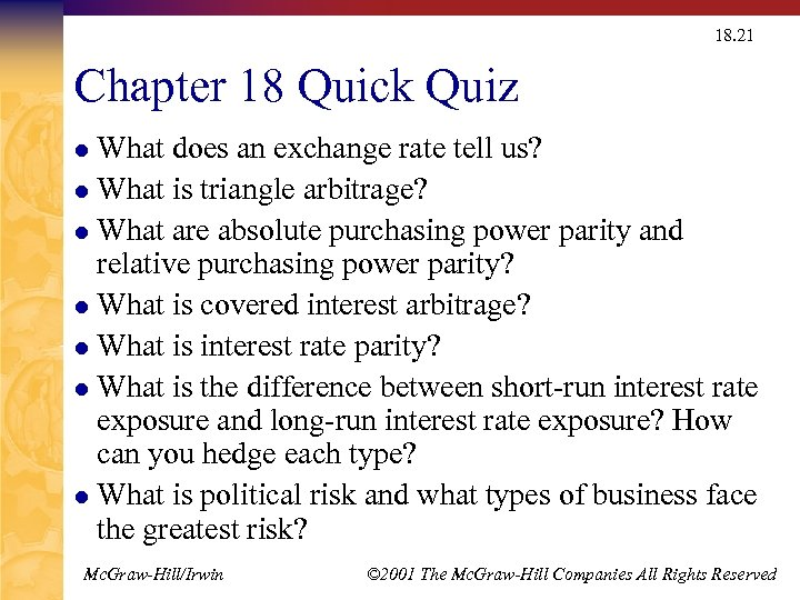 18. 21 Chapter 18 Quick Quiz What does an exchange rate tell us? l