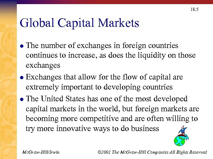 18. 5 Global Capital Markets The number of exchanges in foreign countries continues to