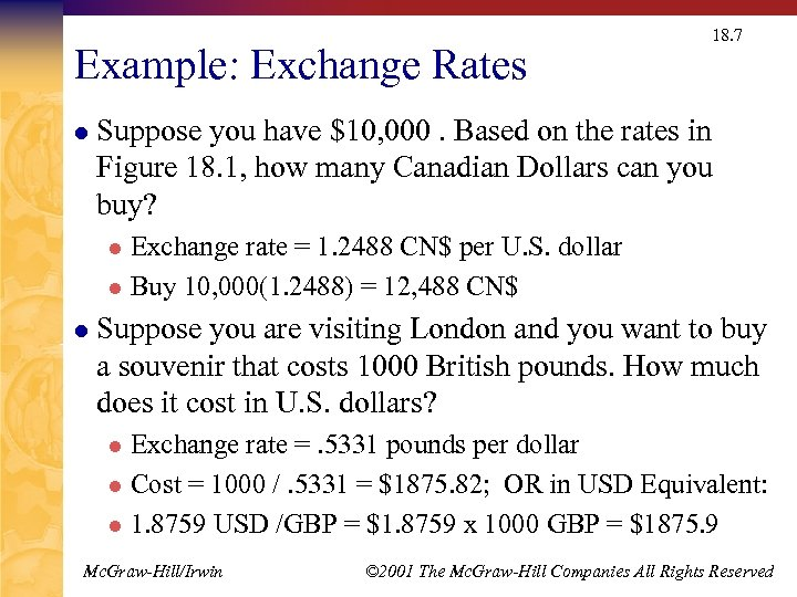 Example: Exchange Rates l 18. 7 Suppose you have $10, 000. Based on the