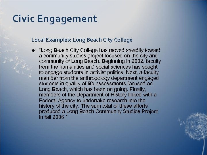 "Civic Engagement Local Examples: Long Beach City College ""Long Beach City College has moved"
