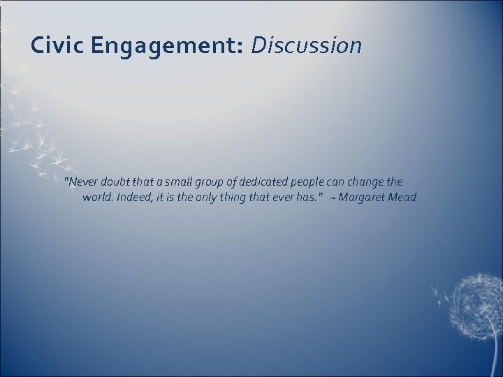 Civic Engagement: Discussion