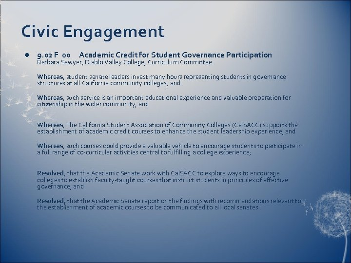 Civic Engagement 9. 02 F 00 Academic Credit for Student Governance Participation Barbara Sawyer,