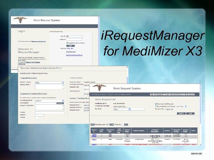 i. Request. Manager for Medi. Mizer X 3 030110 JJC