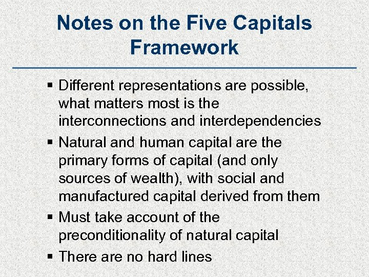 Notes on the Five Capitals Framework § Different representations are possible, what matters most