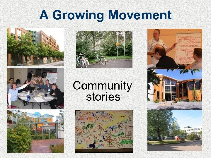A Growing Movement Community stories