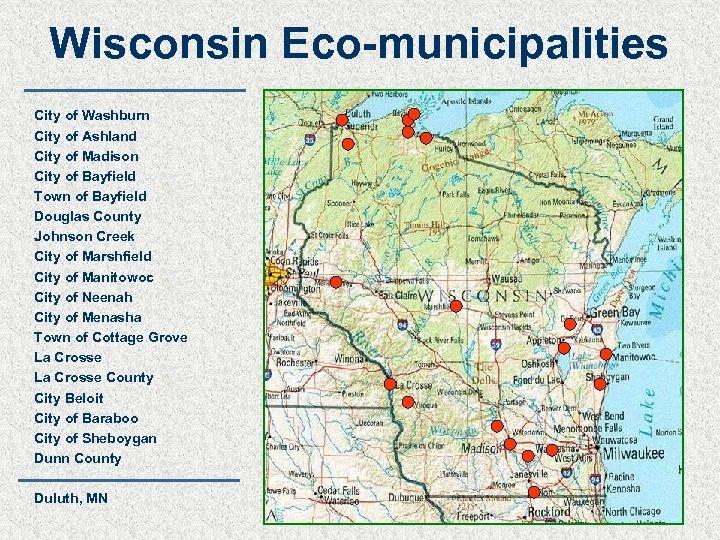Wisconsin Eco-municipalities City of Washburn City of Ashland City of Madison City of Bayfield