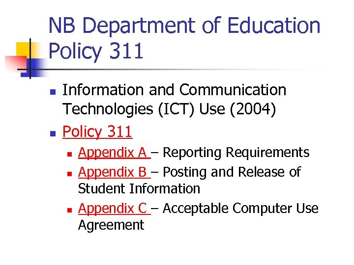 NB Department of Education Policy 311 n n Information and Communication Technologies (ICT) Use