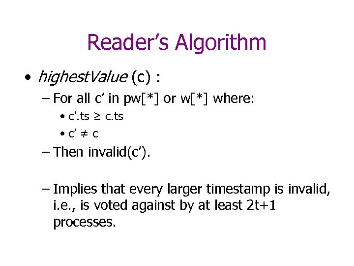 Reader's Algorithm • highest. Value (c) : – For all c' in pw[*] or