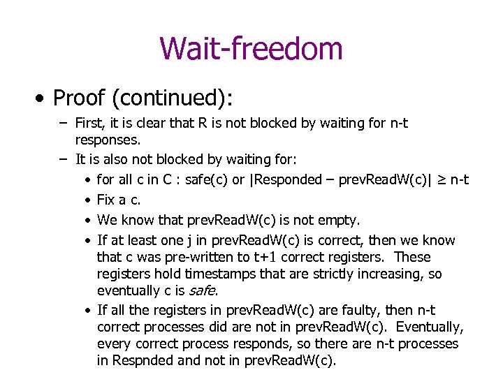 Wait-freedom • Proof (continued): – First, it is clear that R is not blocked