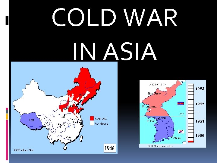 COLD WAR IN ASIA
