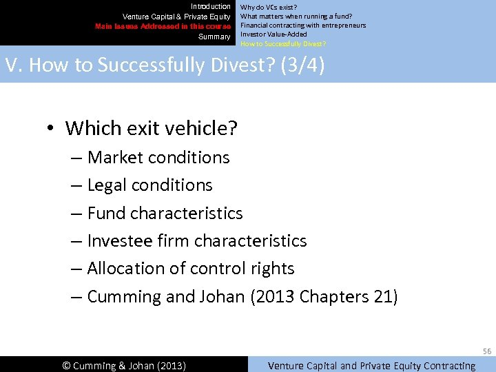 Introduction Venture Capital & Private Equity Main Issues Addressed in this course Summary Why