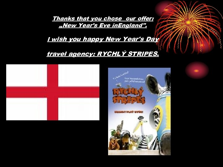 Thanks that you chose our offer: , , New Year's Eve in. England