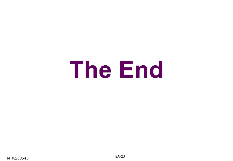 The End NTW 2000 -T 3 8 A-23