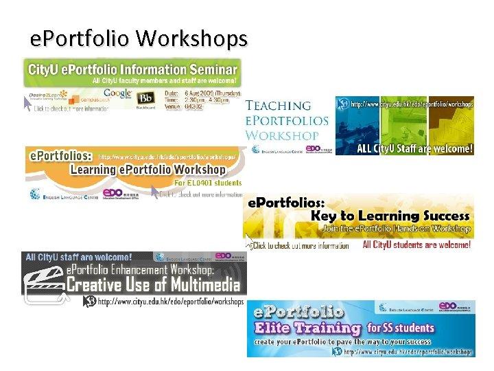 e. Portfolio Workshops