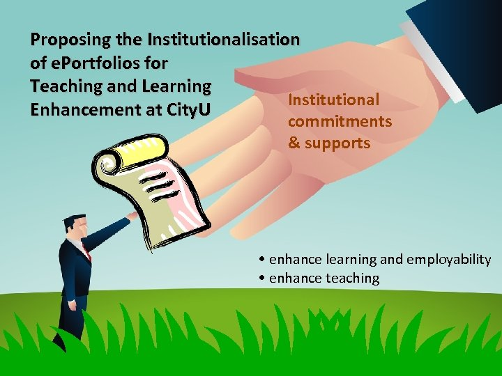 Proposing the Institutionalisation of e. Portfolios for Teaching and Learning Institutional Enhancement at City.