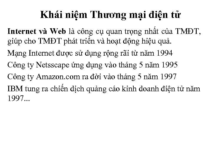Khái niệm Thương mại điện tử Internet và Web là công cụ quan trọng