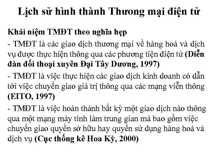 Lịch sử hình thành Thưong mại điện tử Khái niệm TMĐT theo nghĩa hẹp