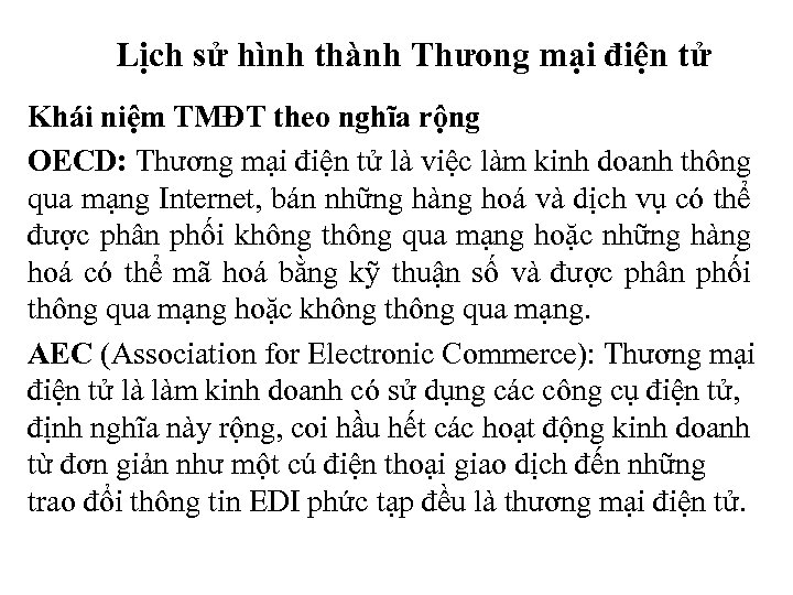 Lịch sử hình thành Thưong mại điện tử Khái niệm TMĐT theo nghĩa rộng