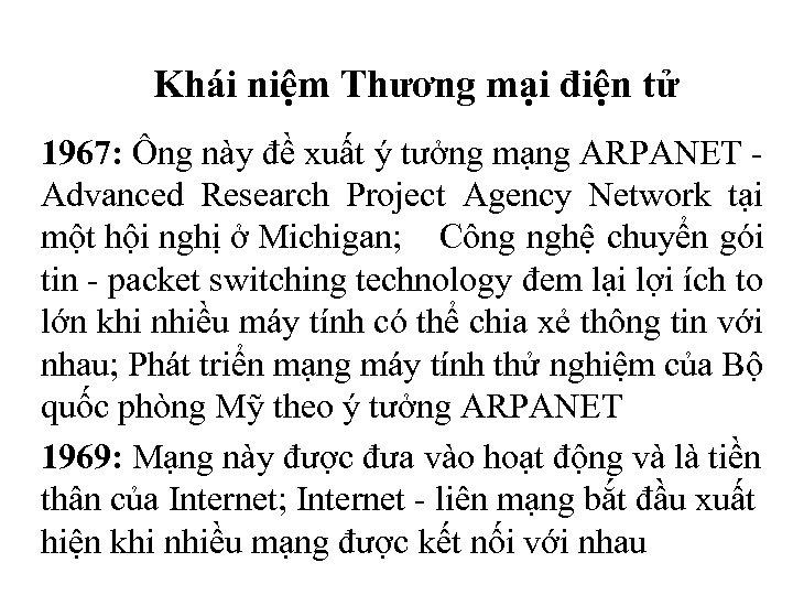 Khái niệm Thương mại điện tử 1967: Ông này đề xuất ý tưởng mạng